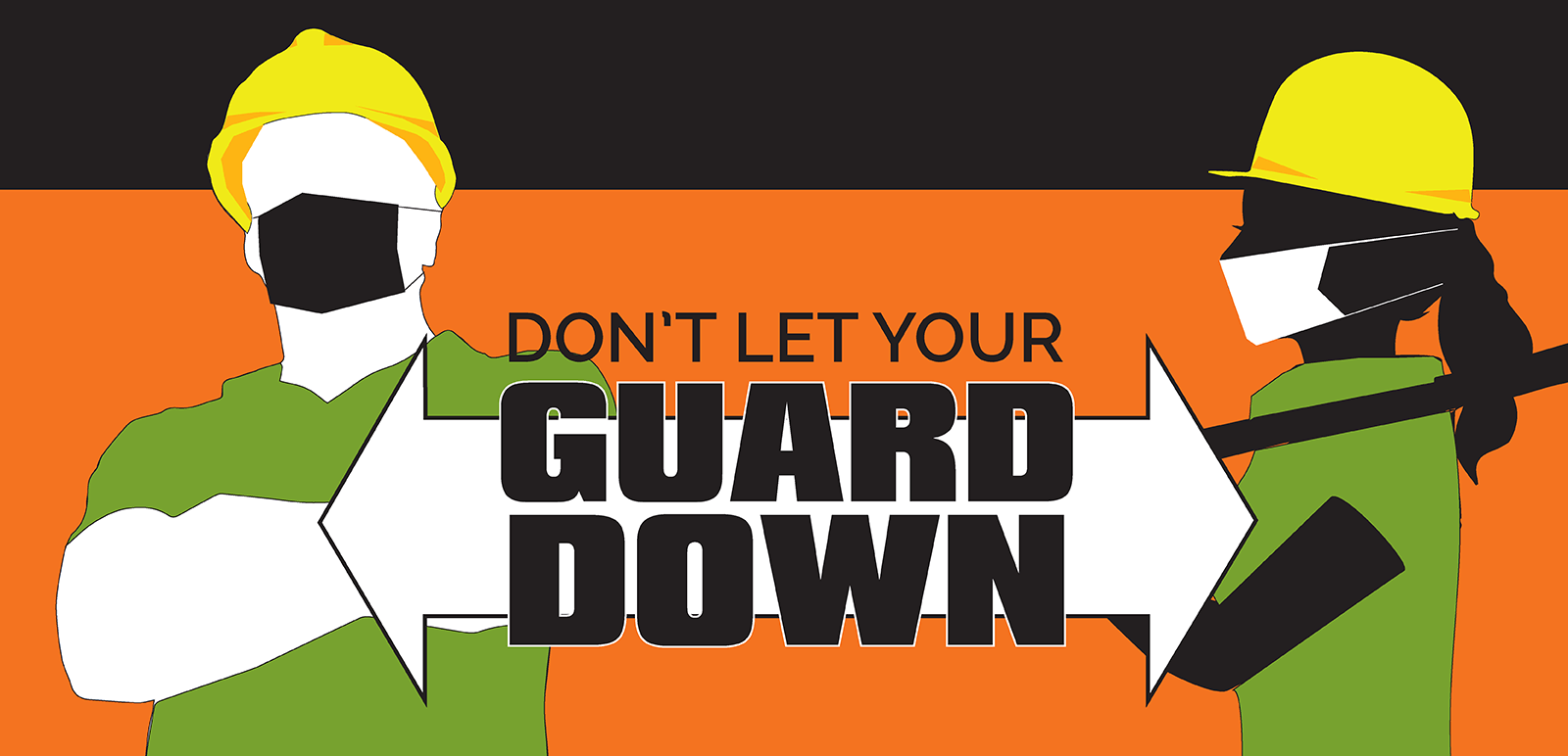 Dont Let Your Guard Down
