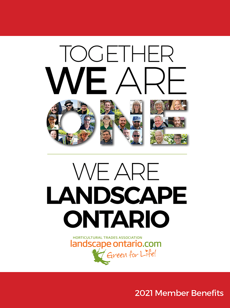 together we are one. togehter we are landscape ontario. 2021 member benefits cover